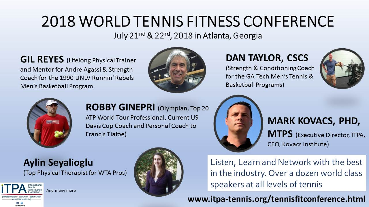 ITPA World Tennis Fitness Conference July 21 -22, 2018